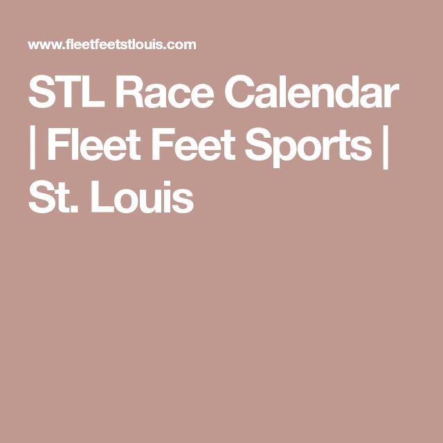 STL Race Calendar   Fleet Feet Sports   St. Louis