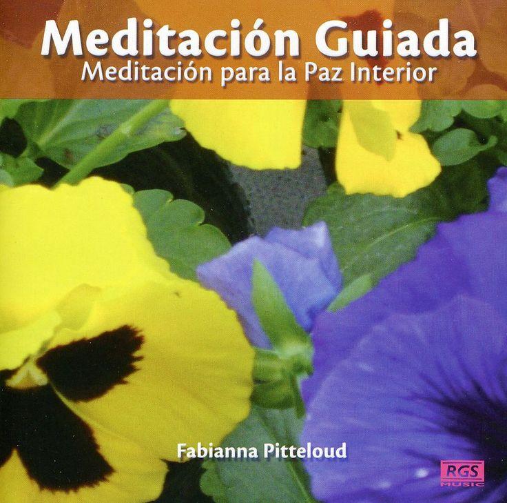 Fabianna Pitteloud - Meditacion Guiada-Meditacion Para La Paz Interior