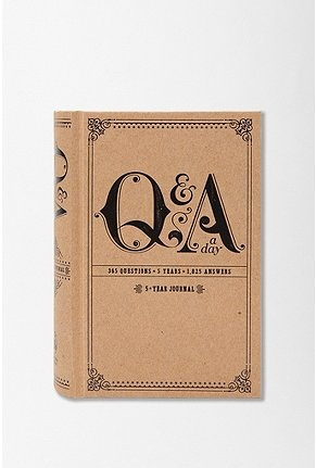 5 year journal that ask you different questions every day, you answer the same question each year