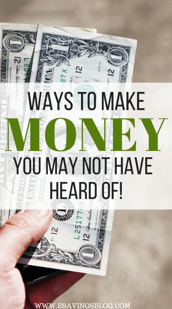 Ways to Make Money You May Not Have Heard Of – Esavingsblog | Personal Finance | Money Saving Tips | Budgeting