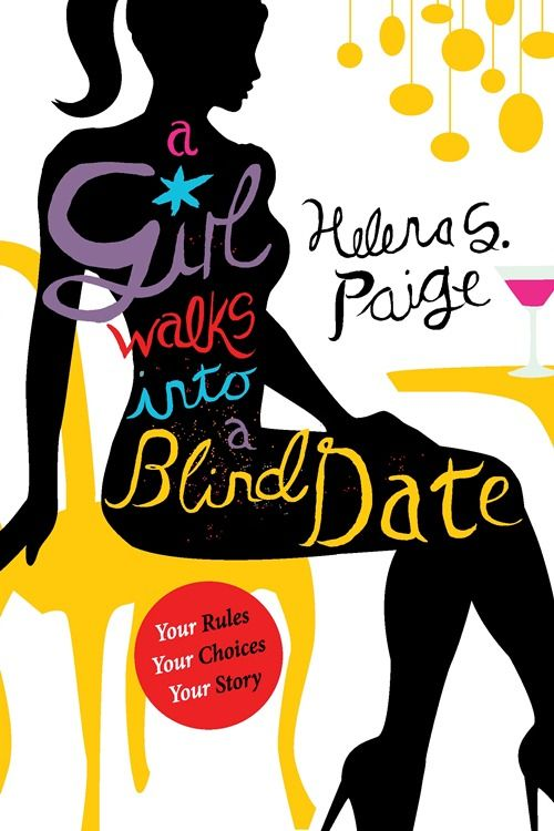 A Girl Walks into a Blind Date - Helena S Paige