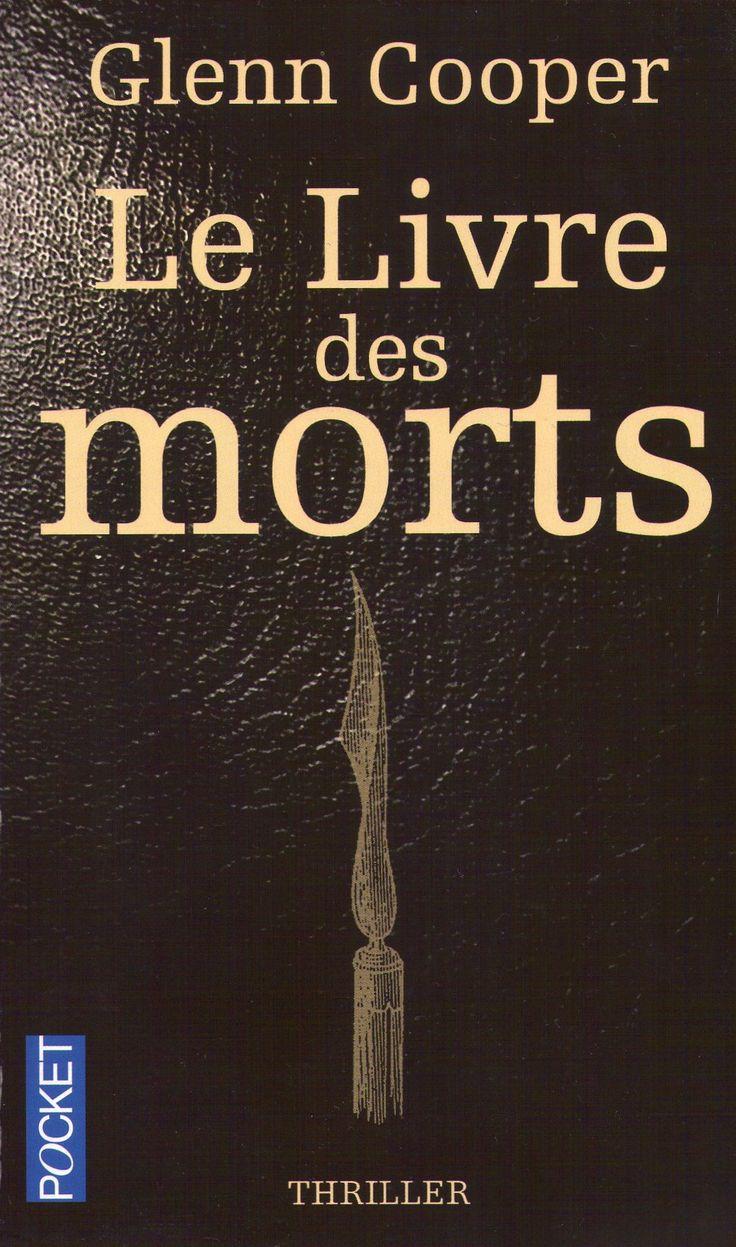 Le livre des morts de Glenn Cooper. Pocket.