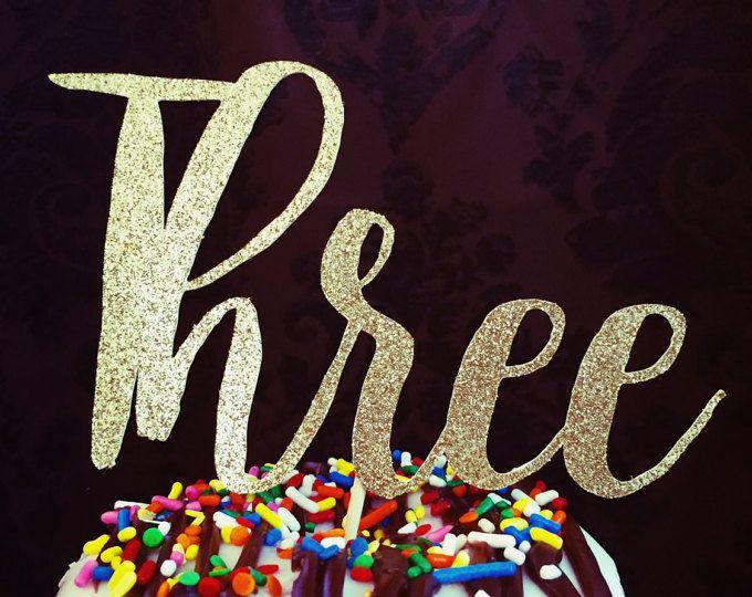Tre Cake Topper, torte di compleanno 3 °, 3 ° compleanno decorazioni, tre, decorazioni di compleanno, torte 3