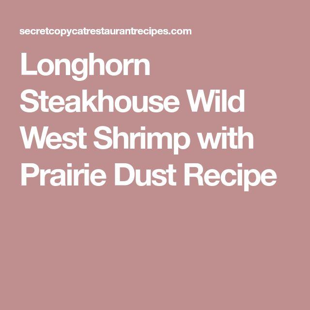 Longhorn Steakhouse Wild West Shrimp with Prairie Dust Recipe