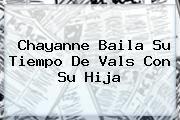 http://tecnoautos.com/wp-content/uploads/imagenes/tendencias/thumbs/chayanne-baila-su-tiempo-de-vals-con-su-hija.jpg Chayanne. Chayanne baila su Tiempo de vals con su hija, Enlaces, Imágenes, Videos y Tweets - http://tecnoautos.com/actualidad/chayanne-chayanne-baila-su-tiempo-de-vals-con-su-hija/