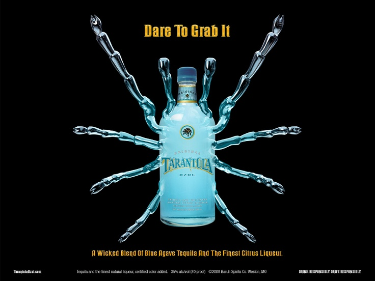 Tarantula Tequila.  A frustrated woman can live on this and white queso alone.