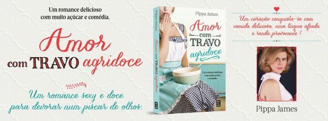 Sinfonia dos Livros: Novidade TopSeller   Amor com Travo Agridoce   Pip...