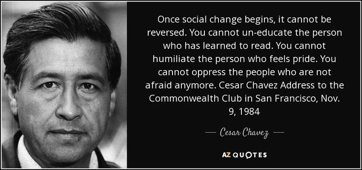 TOP 25 QUOTES BY CESAR CHAVEZ (of 157) | A-Z Quotes