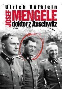 Okładka książki Josef Mengele. Doktor z Auschwitz