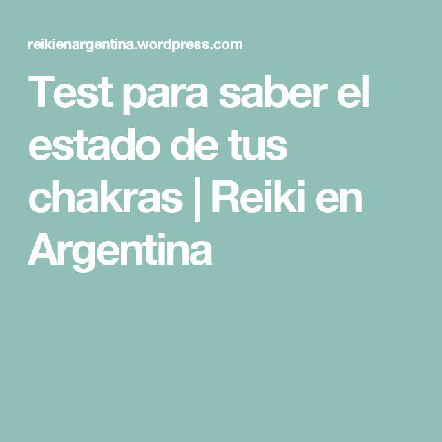 Test para saber el estado de tus chakras | Reiki en Argentina