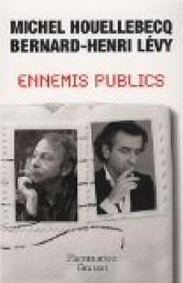 Ennemis publics de Michel Houellebecq et BHL
