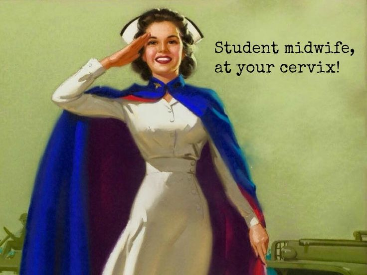 Student midwife!
