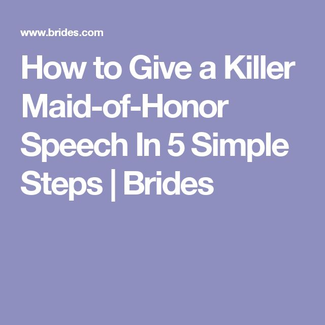 How to Give a Killer Maid-of-Honor Speech In 5 Simple Steps | Brides