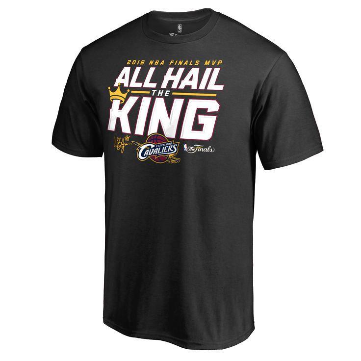LeBron James Cleveland Cavaliers 2016 NBA Finals Champions MVP All Hail the King T-Shirt - Black - $19.99