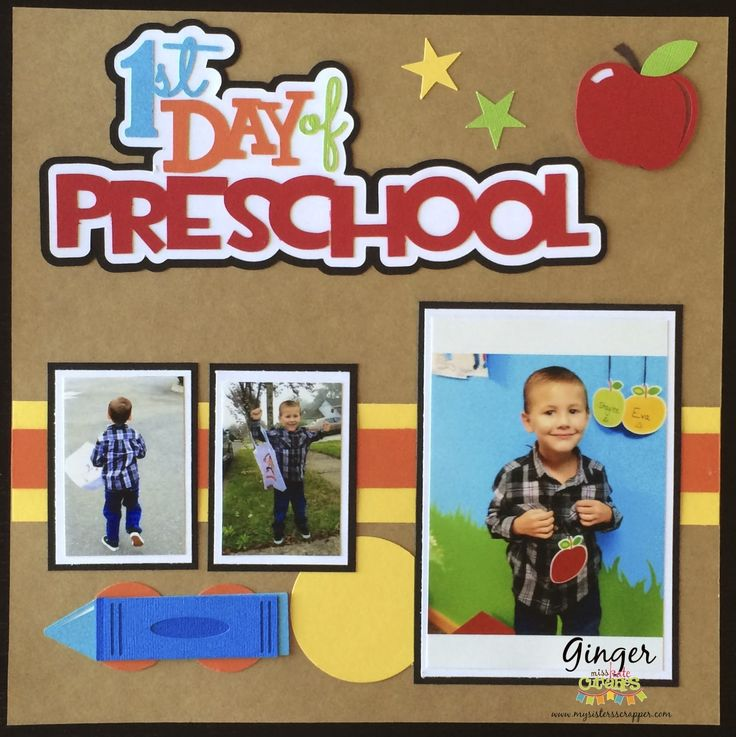 Miss Kate Cuttables: First Day of Preschool Layout- love the title