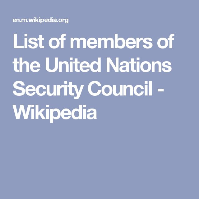 List of members of the United Nations Security Council - Wikipedia