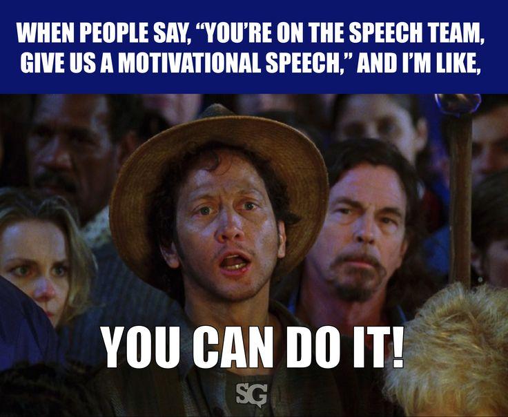 Motivational speeches aren't technically what we do in #speech and #debate.
