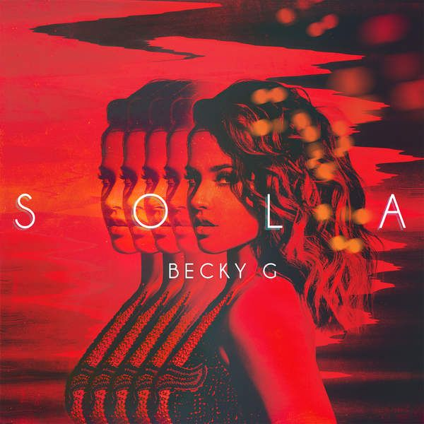 Becky G - Sola - Single [iTunes Plus] (2016)  Download: http://dwntoxix.blogspot.cl/2016/06/becky-g-sola-single-itunes-plus-2016.html