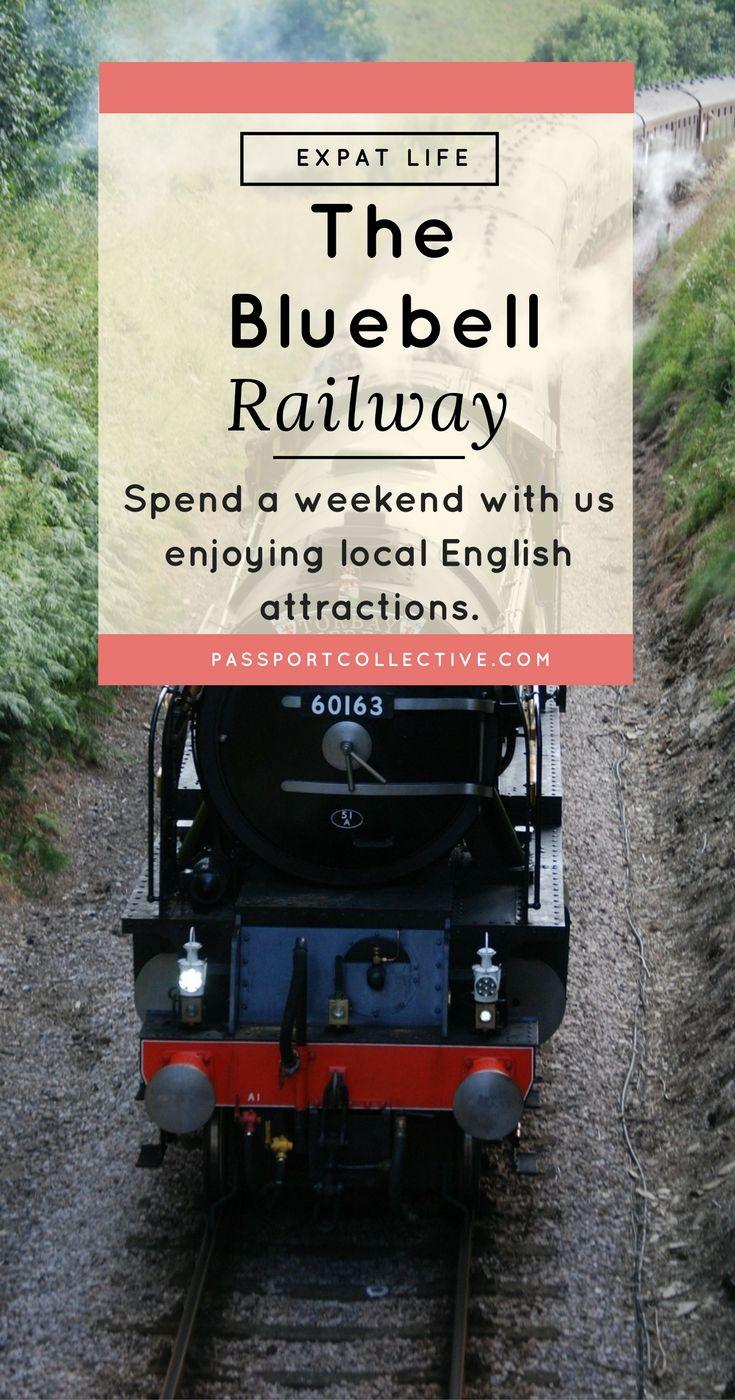 Expat Life I Long Term Travel I Living Abroad I Bluebell Railway