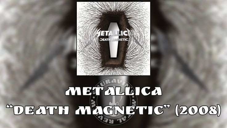 "Обзор альбома Metallica – ""Death Magnetic"" (2008) Рецензия"