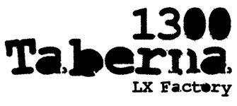 1300 Taberna, o seu novo restaurante na Lx Factory!
