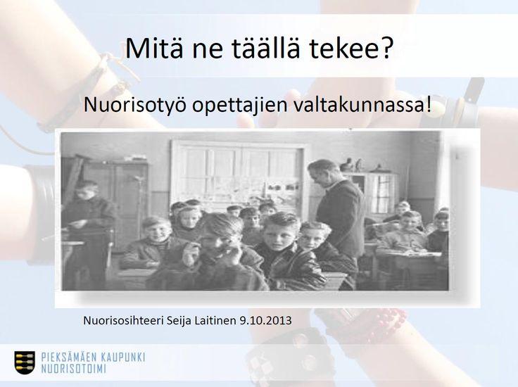 Mitä ne täällä tekee? - Nuorisotyö opettajien valtakunnassa! (Pieksämäen kaupungin nuorisotoimi):  http://www.ely-keskus.fi/documents/10191/1460924/Laitinen_koulunuorisotyo.pdf/3bf3acff-0168-480f-9ac2-f99f83bd3b56