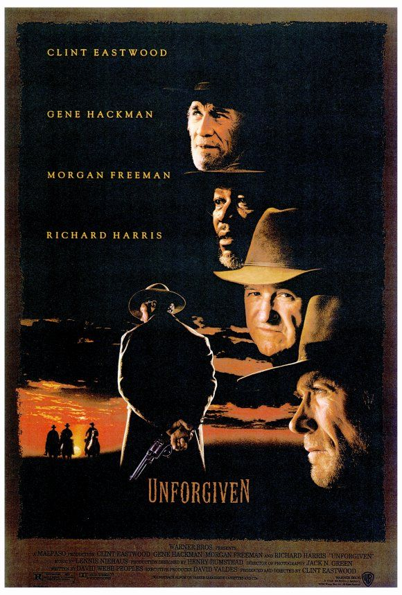 Unforgiven , starring Clint Eastwood, Gene Hackman, Morgan Freeman, Richard Harris. Retired Old West gunslinger William Munny reluctantly takes on one last job, with the help of his old partner and a young man. #Western