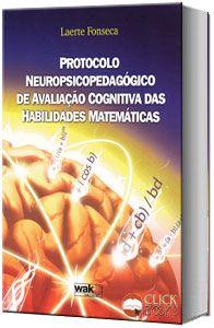 Protocolo neuropsicopedagógico de avaliação cognitiva das habilidades matemáticas