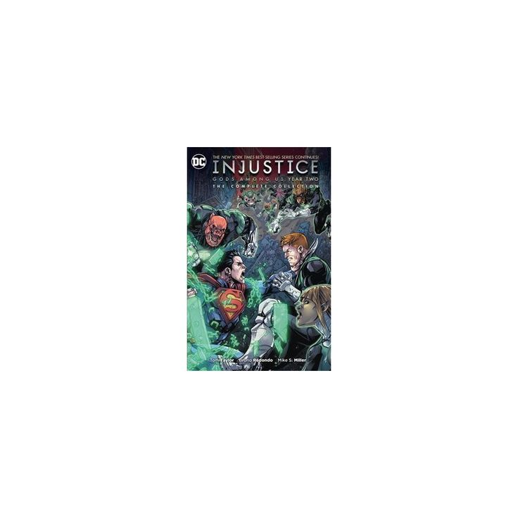 Injustice Gods Among Us Year Two : The Complete Collection (Paperback) (Tom Taylor & Marguerite Bennett)