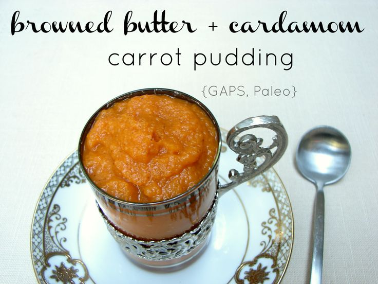 Browned Butter + Cardamom Carrot Pudding - Empowered Sustenance