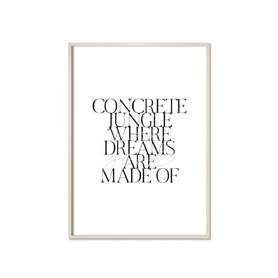 Concrete Jungle Where Dreams Are Made Of Print Poster Etsy Concrete Jungle Poster Prints Travel Posters