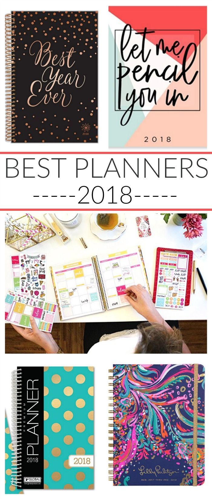 Best Planners 2018 : Get organized and plan ahead with these awesome planners for 2018! Best planners organizers that women will love!