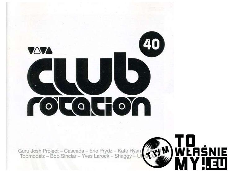 V.A. - VIVA CLUB ROTATION VOL 40 (2 CD)