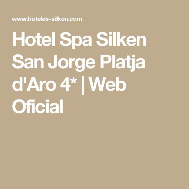 Hotel Spa Silken San Jorge Platja d'Aro 4* | Web Oficial
