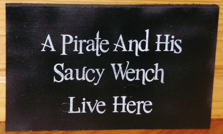 A Pirate and his saucy wench live here! This is a unique wedding gift!  $23