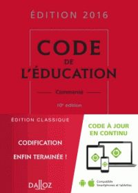 Marc Debène et Françoise Marillia - Code de l'éducation commenté/ http://hip.univ-orleans.fr/ipac20/ipac.jsp?session=K455E1K298138.1851&menu=search&aspect=subtab48&npp=10&ipp=25&spp=20&profile=scd&ri=&index=.GK&term=++Code+de+l%27%C3%A9ducation+comment%C3%A9+&x=0&y=0&aspect=subtab48