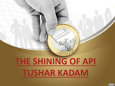 THE EXCEPTIONAL API TUSHAR KADAM: THE SHINING OF API TUSHAR KADAM