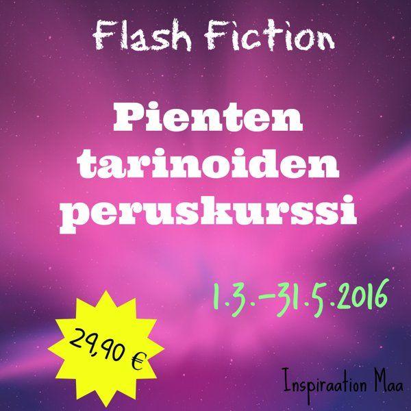 Flash Fiction - Pienten tarinoiden peruskurssi - Inspiraation Maa #kirjoittaminen #novellit #ekirjat #lukeminen #novelli #tarina #inspiraationmaa #flashfiction #amwriting #verkkokurssi #verkkokauppa