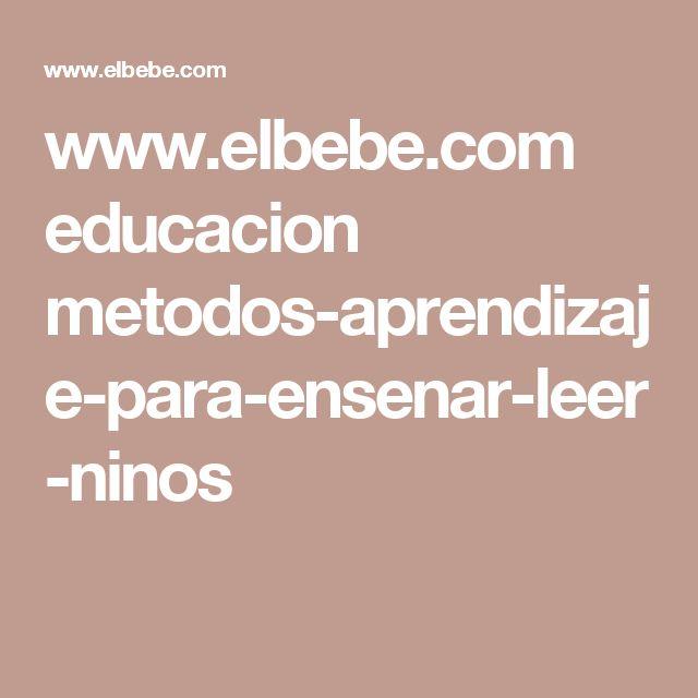 www.elbebe.com educacion metodos-aprendizaje-para-ensenar-leer-ninos