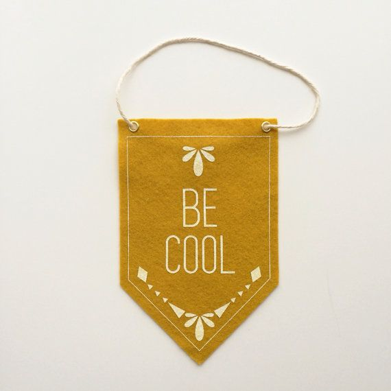Hey, I found this really awesome Etsy listing at https://www.etsy.com/listing/186096230/wool-felt-banner-in-mustard-yellow-be