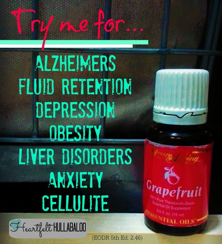 Young Living's Grapefruit. Try me for alzheimers, fluid retention, depression, obesity, liver disorders, anxiety, cellulite. Heartfelt Hullabaloo #essentialoils