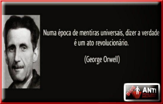 Disso Voce Sabia?: 10 Citações de George Orwell que Estão se Cumprindo Hoje em Dia