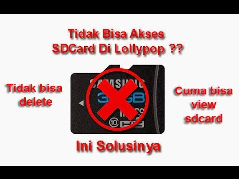 Cara Akses SD Card Di Lollipop ( Delete, Update ) Hasil Foto Di SD Card