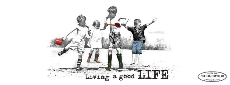 We believe in Living a Good Life at Wedgewood Nougat