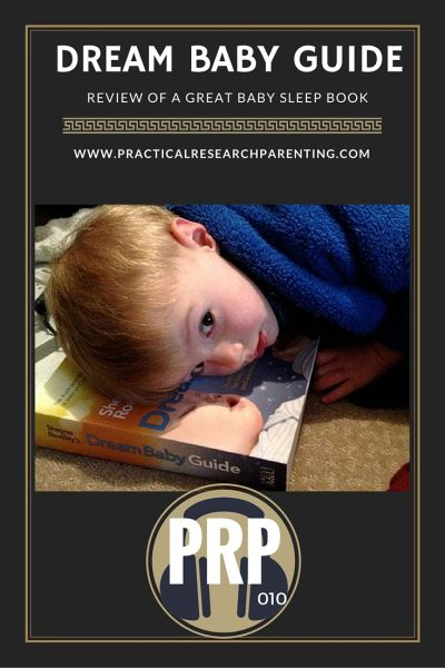 PRP010: Baby Sleep Book: Dream Baby Guide Review - Practical Research Parenting