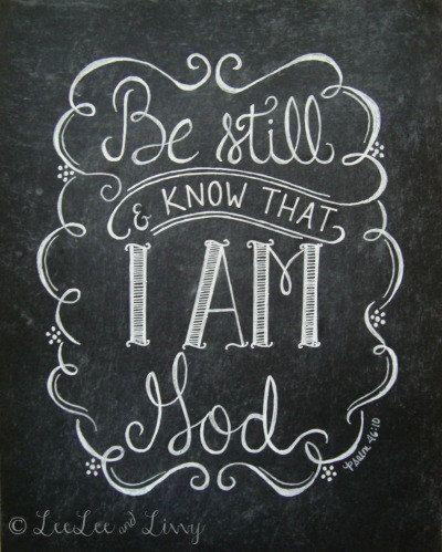 Be Still & Know Chalkboard Art Print 8x10 by LeeLeeandLivvy
