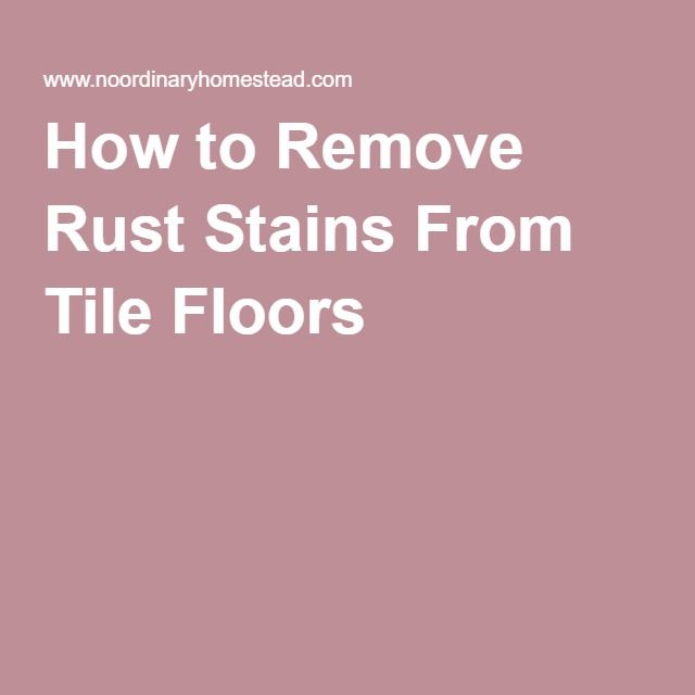 how to get rid of tile stains