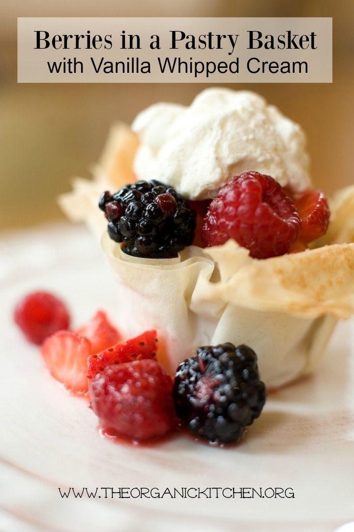 Berries in a Pastry Basket!