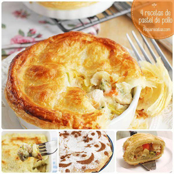 Pastel de pollo, ¡4 recetas ideales para la cena!
