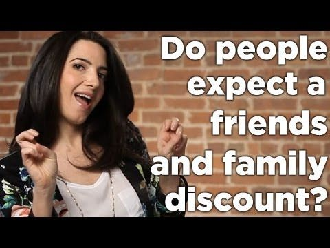 Do You Struggle With People Expecting A Friends & Family Discount? - YouTube